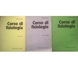 Corso di Fisiologia Volumi I - II - III- Ferruccio Chiuini (Monduzzi) Ca