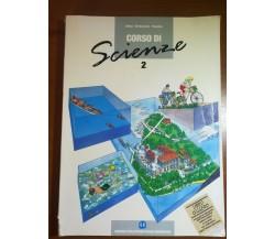 Corso di Scienze 2 - Alfani,Di Bernardo , Palumbo - Mondadori - 1992 - M