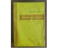 Corso di fisica - F. e G. Cennamo - Principato editore - 1973 - AR