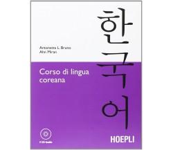 Corso di lingua coreana. Con 2 CD Audio - Antonetta Lucia Bruno, Ahn Miran