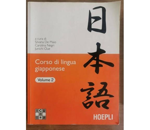 Corso di lingua giapponese volume 2 - AA. VV. - Hoepli - 2007 - AR