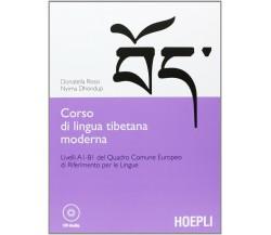 Corso di lingua tibetana moderna - Donatella Rossi, Nyima Dhondup,  2013, Hoepli