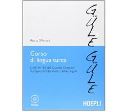 Corso di lingua turca. Con CD audio - Rosita D'Amora,  2012,  Hoepli