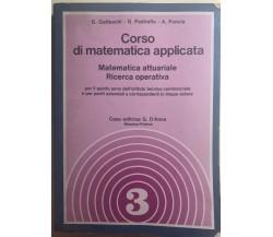 Corso di matematica applicata 3 di Gatteschi-pastrello-poncia,  1985,  Casa Edit
