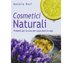Cosmetici naturali - Natalia Wolf - Armenia,2013 - A