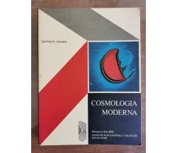 Cosmologia moderna - D. W. Sciama - Mondadori - 1973 - AR