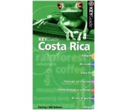 Costa Rica - KeyGuide - Peter Hutchison, Caroline Lascom,  2006,  Touring Club