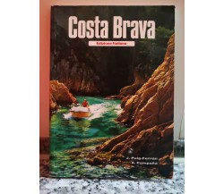 Costa brava	 di Campana E Ferran,  1985,  International Colors -F