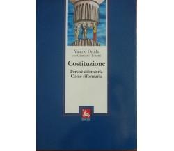 Costituzione perché difenderla, come riformarla - Valerio Onida - Ediesse,1995-A