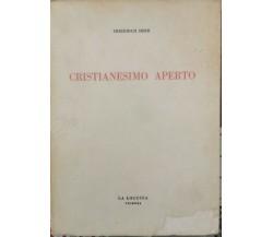 Cristianesimo Aperto  di Friedrich Heer,  1962 - ER