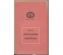 Cristianesimo e Democrazia di Jacques Maritain,  1953,  Edizioni Di Comunità
