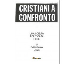 Cristiani a confronto - Bellimbusto Devis,  2014,  Youcanprint