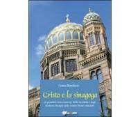 Cristo e la sinagoga - Cinzia Randazzo,  2012,  Youcanprint