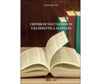 Criteri di valutazione in una didattica avanzata, Alessandro Calì,  2016