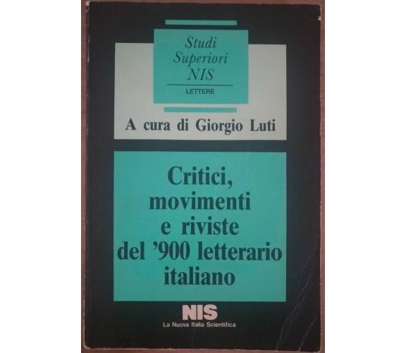 Critici, movimento e riviste del 900 letterario italiano - G. Luti, 1986, NIS -S