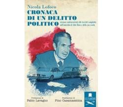 Croanaca di un delitto politico di Nicola Lofoco,  Flaneurs