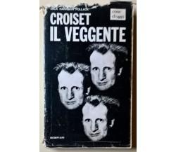Croiset il veggente - Jack Harrison Pollack - 1966, Bompiani - L