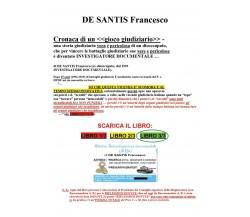 Cronaca di un «gioco giudiziario» Libro 3/3 di Francesco De Santis,  2018,  You