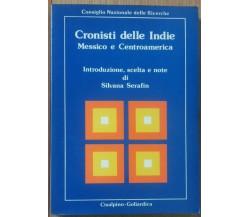 Cronisti delle Indie Messico e... - AA.VV. - Cisalpino Goliardica,1983 - R