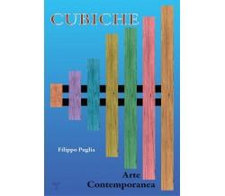 Cubiche di Filippo Puglia (autore),  2021,  Youcanprint