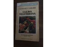 Cucina Vegetariana- Gennaro Ciaburri,  1990,  Rizzoli - P