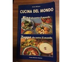Cucina del Mondo Riso da tutto il mondo Zuppe da tutto il mondo - A. Wilson - P