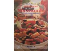 Cucinare a microonde di Rossella Bianchi, Martin & C.