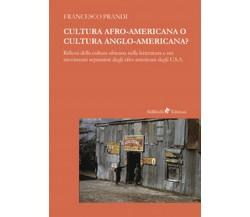 Cultura afro-americana o cultura anglo-americana? Riflessi della cultura ...