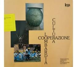 Cultura, cooperazione Lombardia  di Associazione Lombarda Della Cooperazione- ER