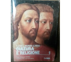 Cultura e religione Vol.1 - F.Lever, L. Maurizio, Z. Trenti - SEI,1993 - R