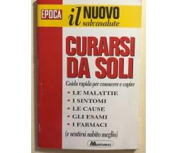 Curarsi da soli Vol.1 di AA.VV., 1994, Montefarmaco