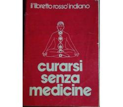 Curarsi senza medicine - Paolo Peitroni - Amica - 1980 -M