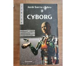 Cyborg - J.S.I Fabra - Mondadori - 2000 - AR