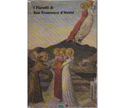 DA SPIRANO Gianmaria P. (a cura di) - I Fioretti di San Francesco D'Assisi