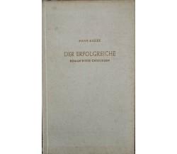 DER ERFOLGREICHE  di Hans Kades,  1951,  Kaiser Klagenfurt - ER