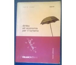 DIRITTO ED ECONOMIA PER IL TURISMO - Lucia Rossi - 2005, Tramontana - L