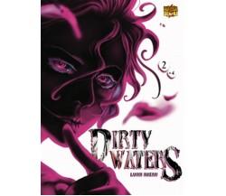 DIRTY WATERS 2 di Francesca Siviero (autore),  2020,  Manga Senpai