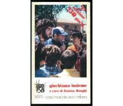 DONGHI SANTINA GIOCHIAMO INSIEME CASA MUSICALE ECO MILANO 1981