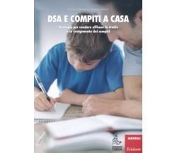DSA e compiti a casa. Strategie per rendere efficace lo studio e lo svolgimento