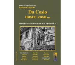 Da cosio nasce cosa di Roberto Massari,  2019,  Massari Editore