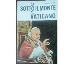 Da sotto il monte al vaticano - Leonilda Uboldi - Missionaria italiana,1975 - A