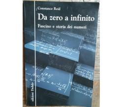 Da zero a infinito - Reid - edizioni Dedalo,2010 - R