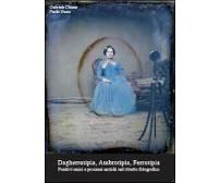 Dagherrotipia, ambrotipia, ferrotipia