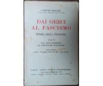 Dai greci al fascismo (libro II) - Arturo Beccari - SEI,1936 - R