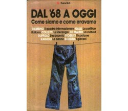 Dal '68 a oggi - Come siamo chi eravamo - Euroclub - 1980