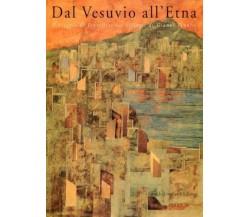 Dal Vesuvio all'Etna il viaggio di Peyrefitte nei collages - Gianni Pennisi