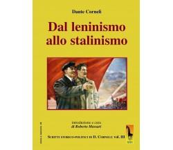Dal leninismo allo stalinismo. Scritti storico-politici di Dante Corneli di Dant