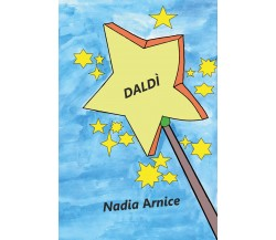 Daldì - Nadia Arnice,  2020,  Youcanprint
