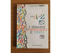 Dalla A alla Z, I termini fotografici e video - AA. VV. - Cesco Ciapanna-1990-AR