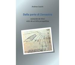 Dalla parte di Zoroastro - Andrea Cocchi,  2019,  Youcanprint
